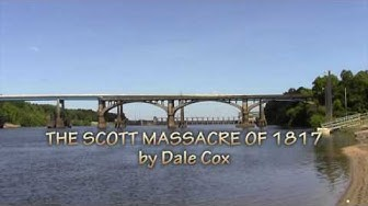 Scott Massacre of 1817 - Chattahoochee, FL