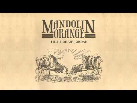 "Mandolin Orange - ""Black Widow"""