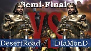 Stronghold Legends KING ARTHUR Tournament - DesertRoad vs DIaMonD | Semi-Finals