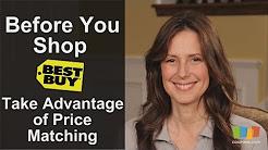 Best Buy: Take Advantage of Price Matching