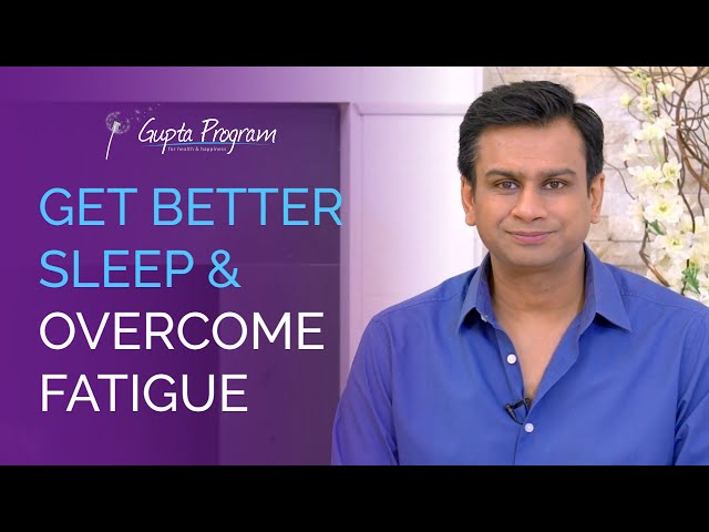 How To Get Deeper Sleep and Overcome Fatigue