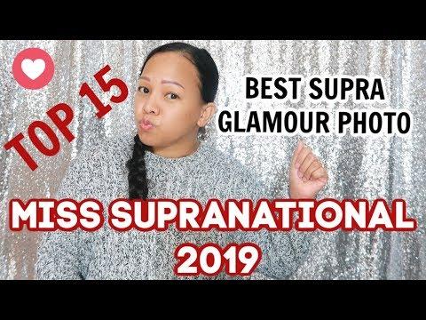 MY TOP 15  SUPRA GLAMOUR PHOTO  MISS SUPRANATIONAL 2019 VLOG 131