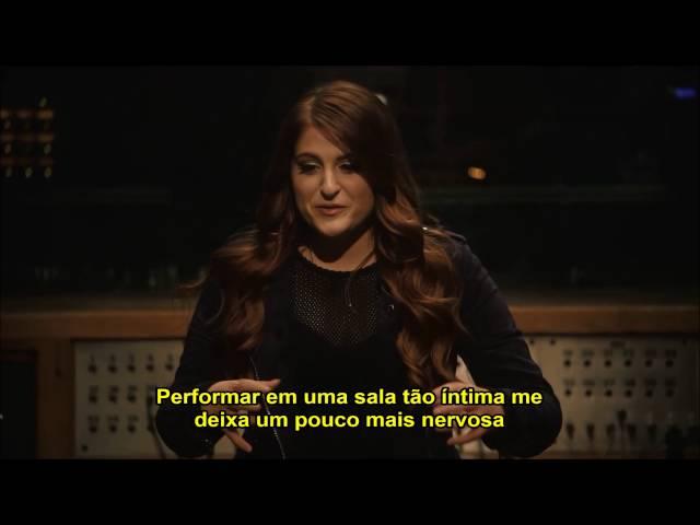 Meghan Trainor - Behind The Scenes (Vevo Presents) (Legendado)