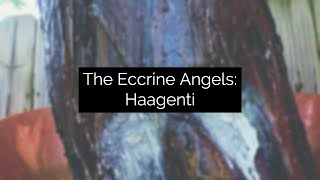 Eccrine Angel: Haagenti, Experimental Video Art and Music by Collin Thomas