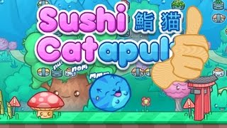 Free Game Tip - Sushi Cat-a-pult