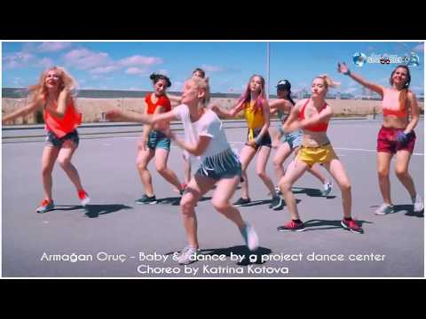 Armağan Oruç   Baby &  dance by g project dance center