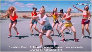 Armağan Oruç   Baby &  dance by g project dance center