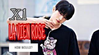 HOW WOULD X1 SING LA VIEN ROSE