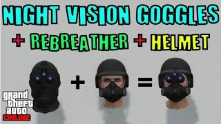 GTA 5 ONLINE HOW TO EQUIP NIGHT VISION GOGGLES + REBREATHER + HELMET MALE FEMALE 1.35