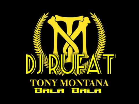 Dj Rufat - Tony Montana Music - Bala Remix Full 2015