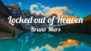 Bruno Mars - Locked out of Heaven (1 Hour)
