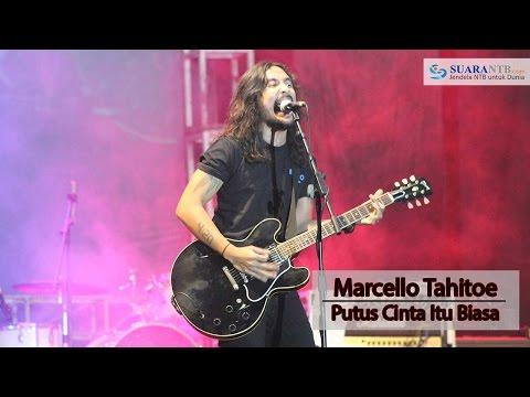Download lagu Mp3 Marcello Tahitoe - Putus Cinta Itu Biasa terbaik