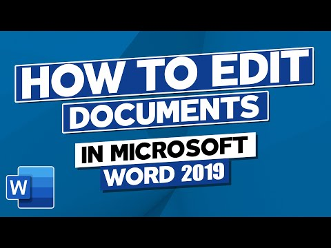 How to Edit Documents in Microsoft Word 2019