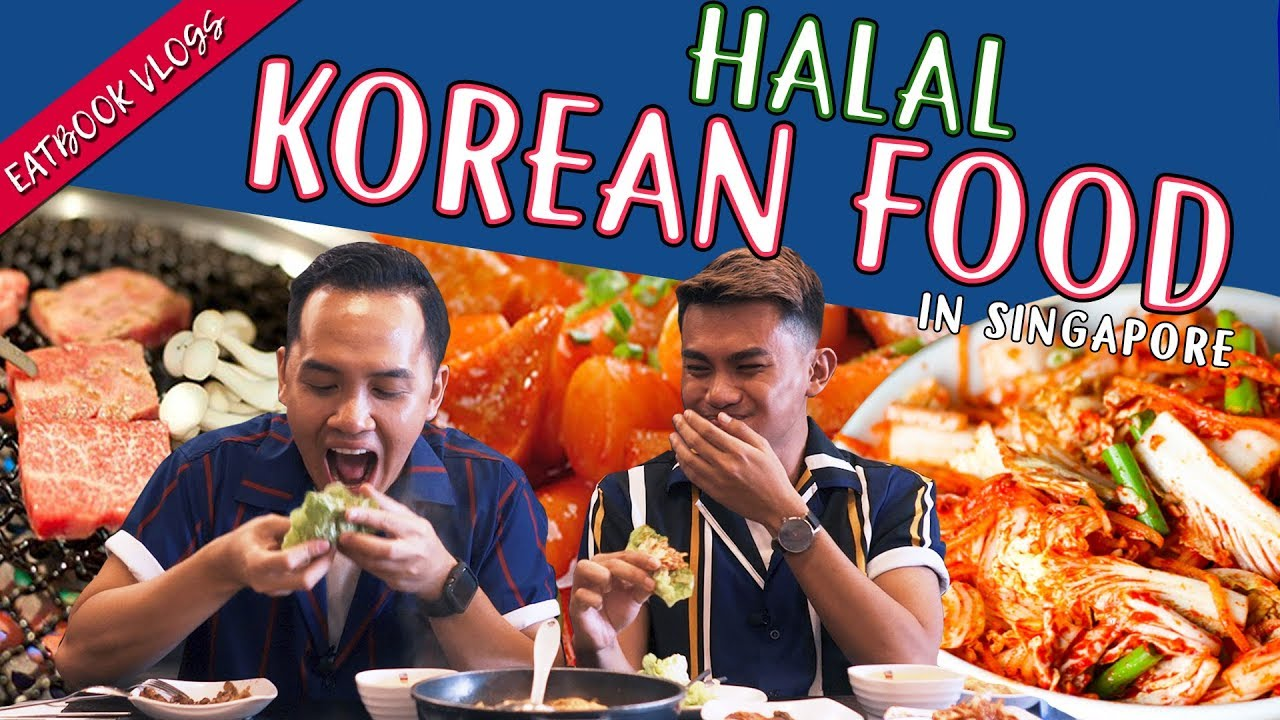 Halal Korean Food In Singapore Eatbook Food Guides Ep 20 Youtube