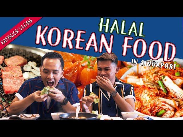 Halal Korean Food In Singapore | Eatbook Vlogs  | EP 86