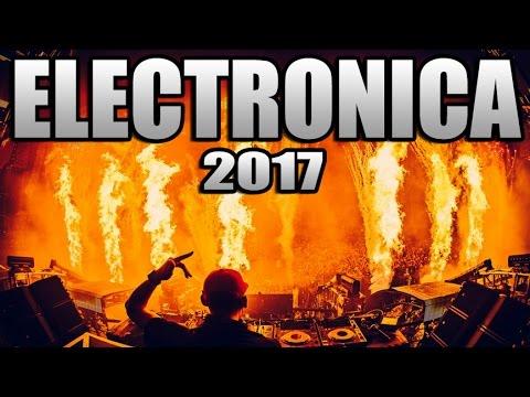 MÚSICA ELECTRÓNICA 2017, Lo Mas Nuevo - Electronic Music Mix 2017 / Con Nombres (N° 7)