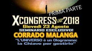 L'universo è un ologramma: la chiave per gestirlo. -PRIMA PARTE-  Xcongress 2018 Pescara, 23 ag