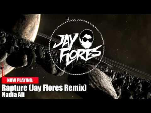 Nadia Ali - Rapture (Jay Flores Remix)