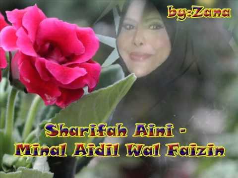 Sharifah Aini - Minal Aidil Wal Faizin