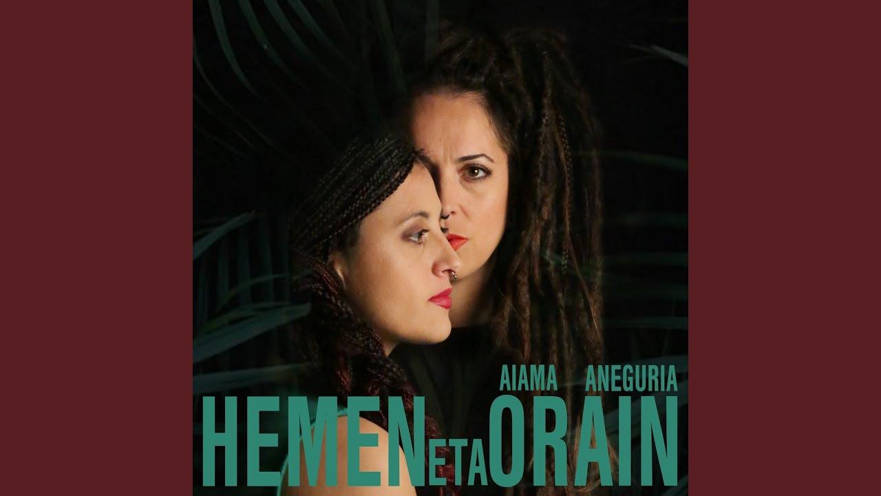 """Aiama & Aneguria: """"Hemen eta Orain"""""""