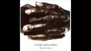 Renato Braz - Outro Quilombo [2002]