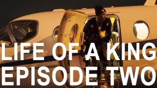 Tyga - Life Of A King episode 02 [OFFICIAL]
