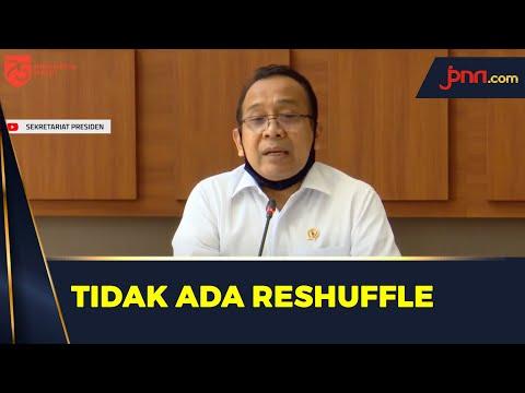 Mensesneg: Teguran Presiden Ditindak Cepat, Tidak Ada Reshuffle