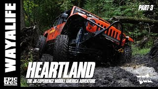 HEARTLAND : The 2012 JK-Experience -- Drummond Island & Turtle Ridge [Part 3 of 3] a WAYALIFE Film