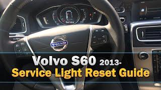 Volvo S60 Service Light Reset Guide 2013-