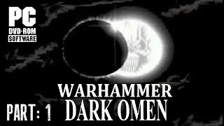 Warhammer: Dark Omen - PC Gameplay Part 1 [HD]