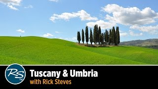 Italy: Hill Towns of Tuscany & Umbria – Rick Steves Travel Talks