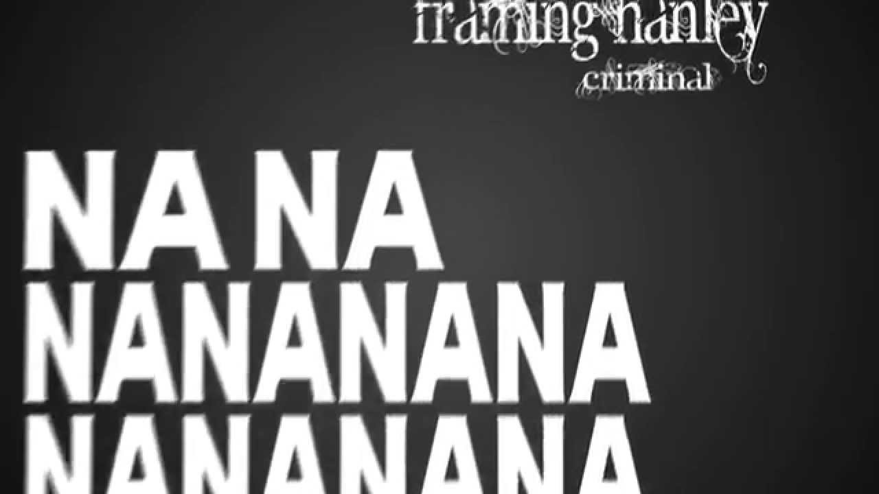 Framing Hanley - Criminal lyric video - YouTube