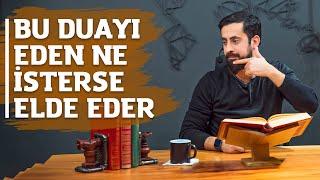 Bu Duayı Eden Ne İsterse Elde Eder |  Mehmet Yıldız