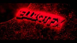 ►ElliotFX's Intro By SpankoDesign