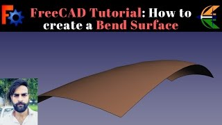 FreeCAD Tutorial: How to Create a Bend Surface