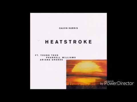 Heatstroke - Calvin Harris Ft. Young Thug - Pharrell Williams - Ariana Grande  (Audio)