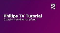 Digitaler Satellitenempfang - Philips TV Tutorial