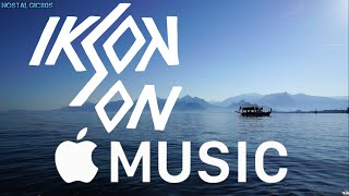 Top Songs Of IKSON On APPLE MUSIC 2021 || NO COPYRIGHT MUSIC || FREE TO USE || NOSTALGIC80S