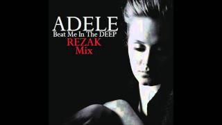 Adele - Rolling In The Deep (Rezak Mashup)