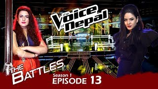 The Voice of Nepal - S1 E13 (Battle Round)