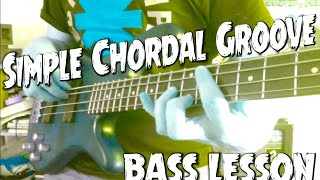 Simple chordal Groove A Bass lesson everyday # 282