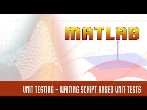 Matlab | Programming Deep Dive  | Unit Testing | Writing Script Based Unit Tests