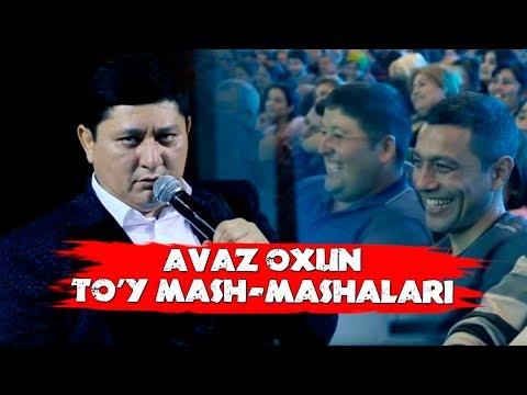 Avaz Oxun - To'y mash-mashalari xal bo'ldi | Аваз Охун - Туй маш-машалари хал булди