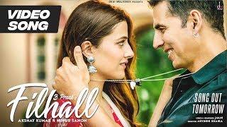 Gambar cover Filhall -Video Song | Akshay Kumar | Nupur Sanon | B Praak | Ammy Virk | Jaani | Arvindr Khaira