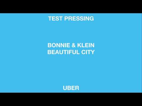 Bonnie & Klein 'Beautiful City' (Uber)