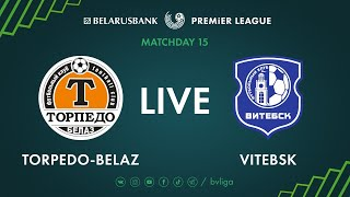 LIVE | Torpedo-BelAZ - Vitebsk. 28th of June 2020. Kick-off time 4:00 p.m. (GMT+3)