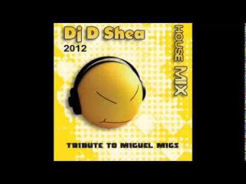 Dj DShea - House Mix 2012 PROMO (Tribute to Miguel Migs)