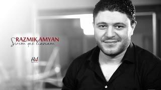 Download Razmik Amyan - Sirem qez lianam Mp3 and Videos