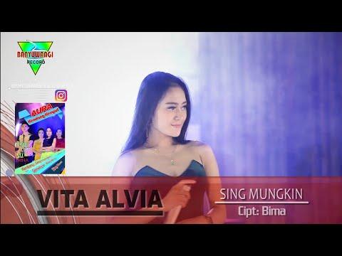 Vita Alvia - Sing Mungkin   Aura Kendang Kempul