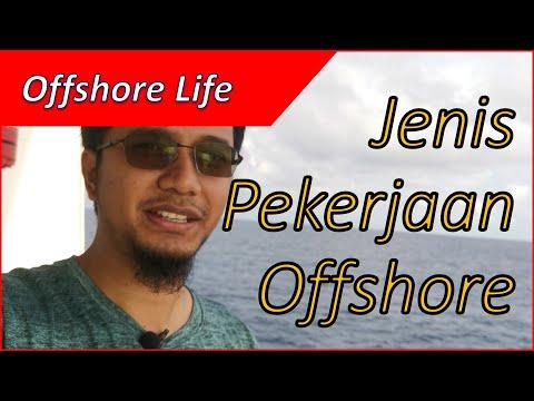 Offshore life - part 1 of 5 Jenis Pekerjaan